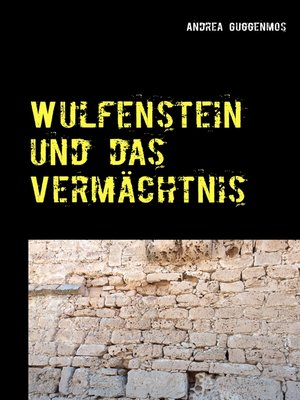 cover image of Wulfenstein und das Vermächtnis
