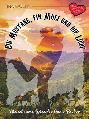 cover image of Ein Mustang, ein Muli und die Liebe