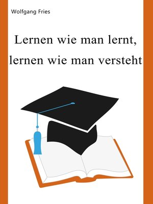 cover image of Lernen wie man lernt, lernen wie man versteht