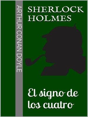 cover image of Sherlock Holmes--El signo de los cuatro