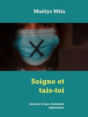 cover image of Soigne et tais-toi