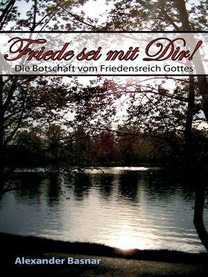cover image of Friede sei mit Dir!