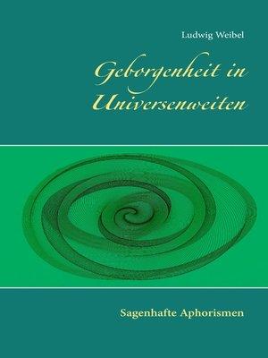 cover image of Geborgenheit in Universenweiten