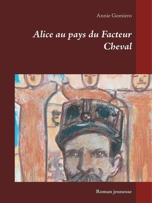 cover image of Alice au pays du Facteur Cheval