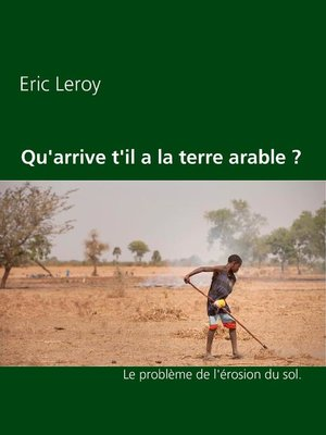 cover image of Qu'arrive t'il a la terre arable ?