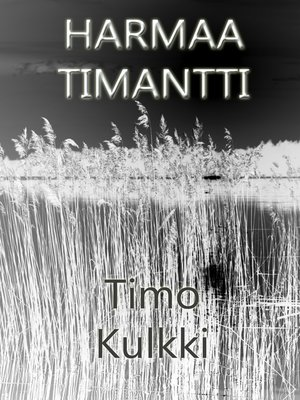 cover image of Harmaa Timantti
