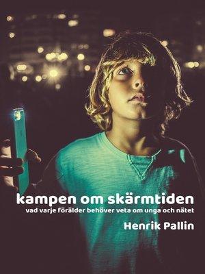 cover image of Kampen om skärmtiden