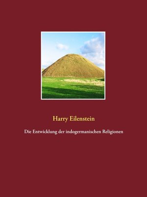 cover image of Die Entwicklung der indogermanischen Religionen