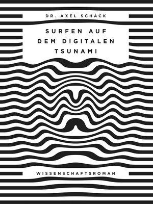 cover image of Surfen auf dem digitalen Tsunami