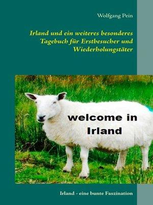 cover image of Irland und ein weiteres besonderes Tagebuch für Erstbesucher und Wiederholungstäter