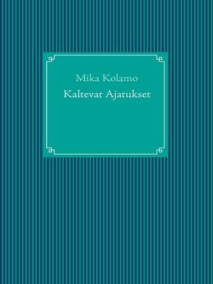 cover image of Kaltevat Ajatukset