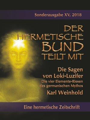 cover image of Die Sagen von Loki-Luzifer--Die vier Elemente-Riesen des germanischen Mythos