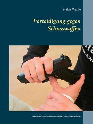 cover image of Verteidigung gegen Schusswaffen