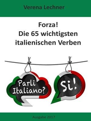cover image of Forza! Die 65 wichtigsten italienischen Verben
