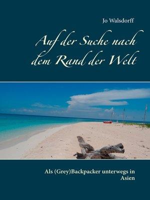 cover image of Auf der Suche nach dem Rand der Welt