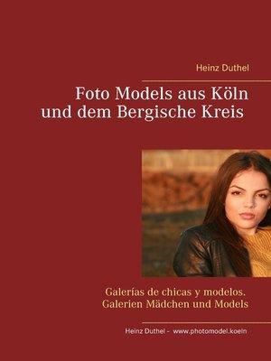 cover image of Foto Models aus Köln und dem Bergische Kreis