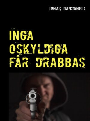 cover image of Inga oskyldiga får drabbas