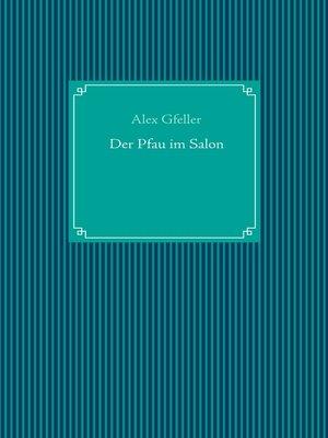 cover image of Der Pfau im Salon