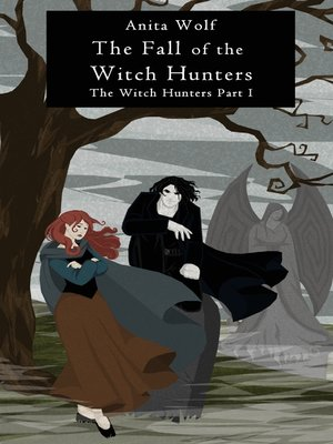 cover image of The Fall of the Witch Hunters