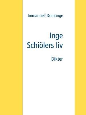 cover image of Inge Schiölers liv