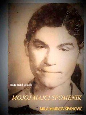 cover image of Mojoj Majci Spomenik