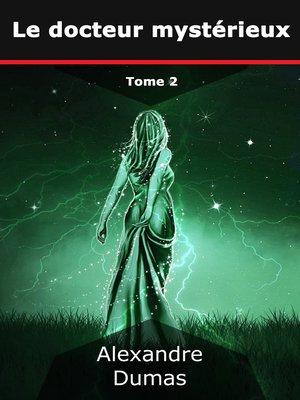 cover image of Le docteur mystérieux