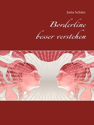 cover image of Borderline besser verstehen