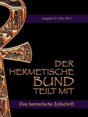 cover image of Der hermetische Bund teilt mit--25