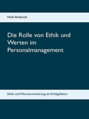 cover image of Die Rolle von Ethik und Werten im Personalmanagement