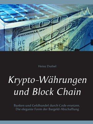 cover image of Krypto-Währungen und Block Chain