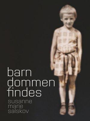 cover image of Barndommen findes