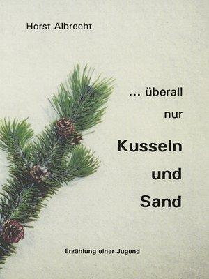 cover image of ...überall nur Kusseln und Sand