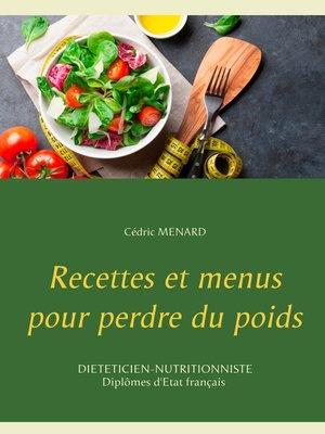 cover image of Recettes et menus pour perdre du poids