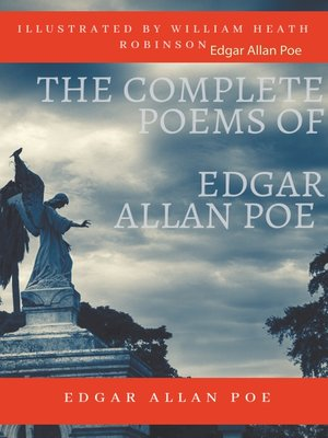 cover image of The Complete Poems of Edgar Allan Poe Illustrated by William Heath Robinson