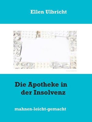 cover image of Die Apotheke in der Insolvenz