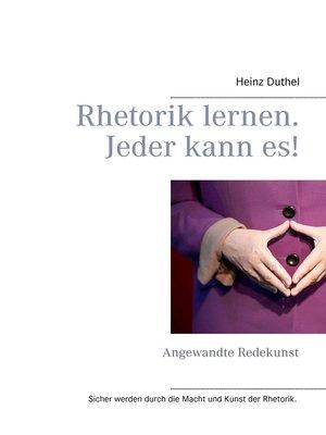 cover image of Rhetorik lernen. Jeder kann es!
