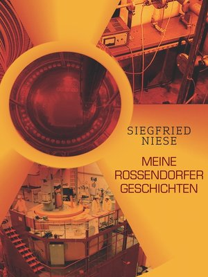 cover image of Meine Rossendorfer Geschichten