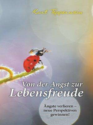 cover image of Von der Angst zur Lebensfreude