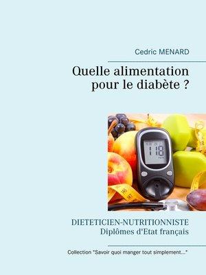 cover image of Quelle alimentation pour le diabète ?
