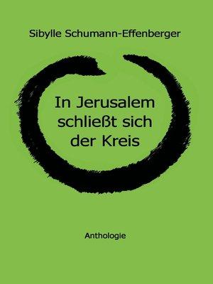 cover image of In Jerusalem schließt sich der Kreis