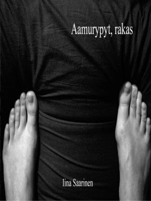 cover image of Aamurypyt, rakas