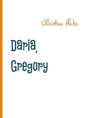 cover image of Daria, Gregory und Superdog