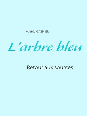 cover image of L'arbre bleu