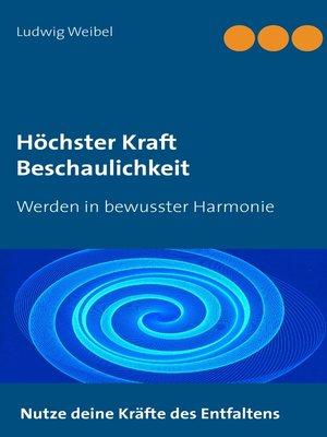 cover image of Höchster Kraft Beschaulichkeit