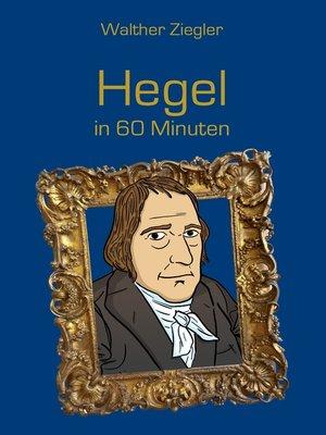 cover image of Hegel in 60 Minuten