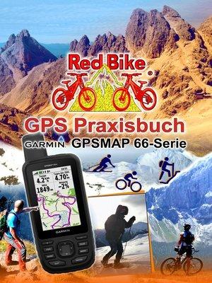 cover image of GPS Praxisbuch Garmin GPSMAP 66 Serie