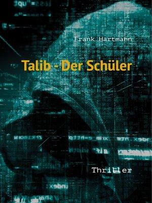 cover image of Talib--Der Schüler