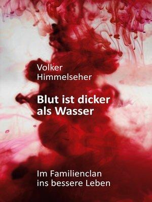 cover image of Blut ist dicker als Wasser