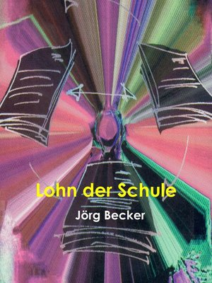 cover image of Lohn der Schule
