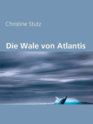 cover image of Die Wale von Atlantis
